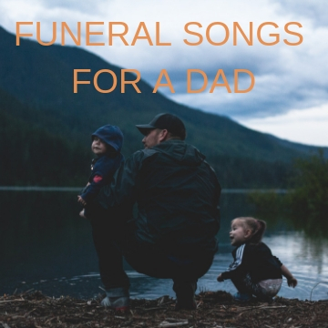 FUNERAL SONGS FOR DAD